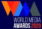 2020 World Media Awards Submissions Deadline Extended to Thursday 13th February