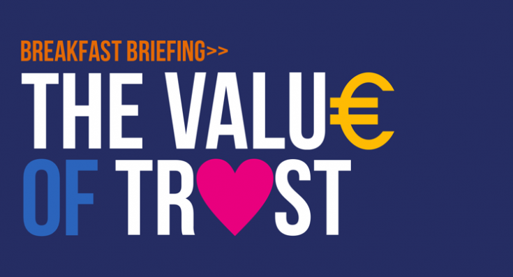Breakfast Briefing – The Value of Trust