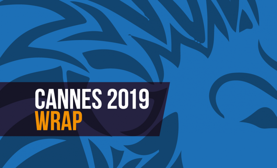 Cannes Wrap 2019