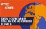 2nd Webinar – Editors' Perspectives: How different parts of the world are responding to the pandemic and life beyond