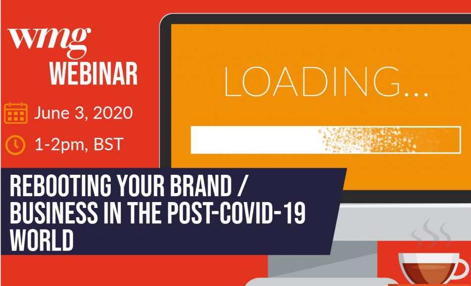 Rebooting your brand/business in the post-COVID-19 world