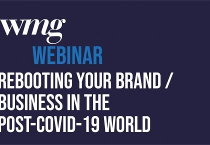 3rd webinar: Rebooting your brand/business in the post COVID-19 world